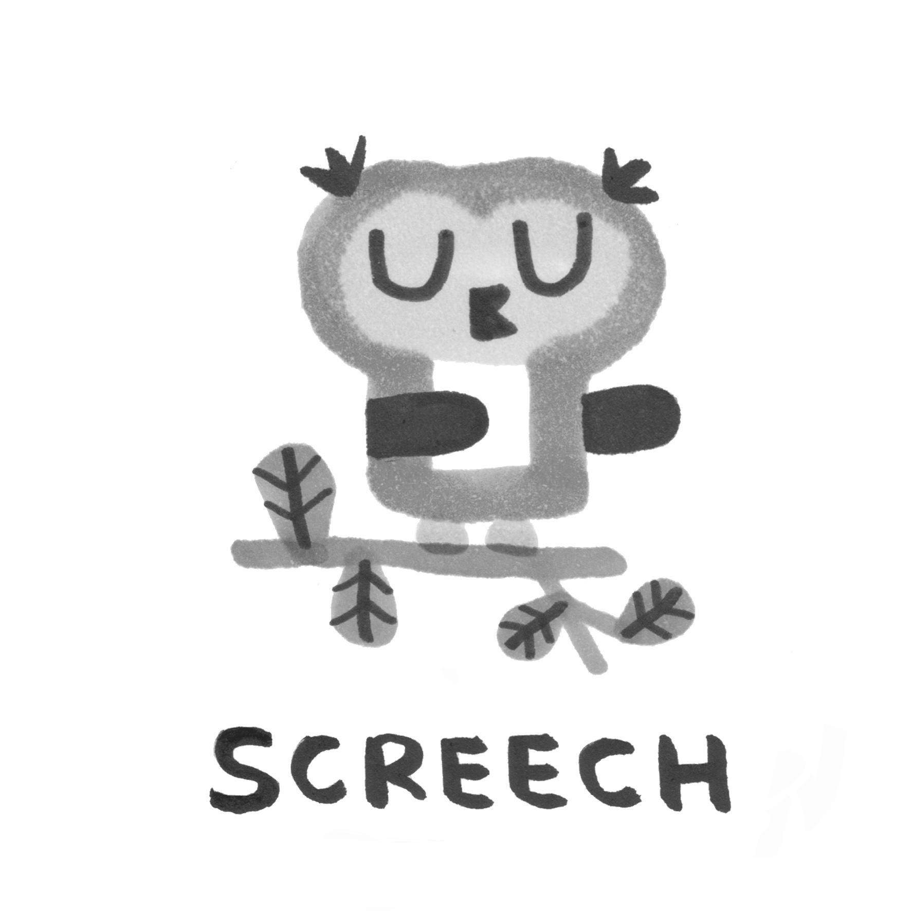 screech